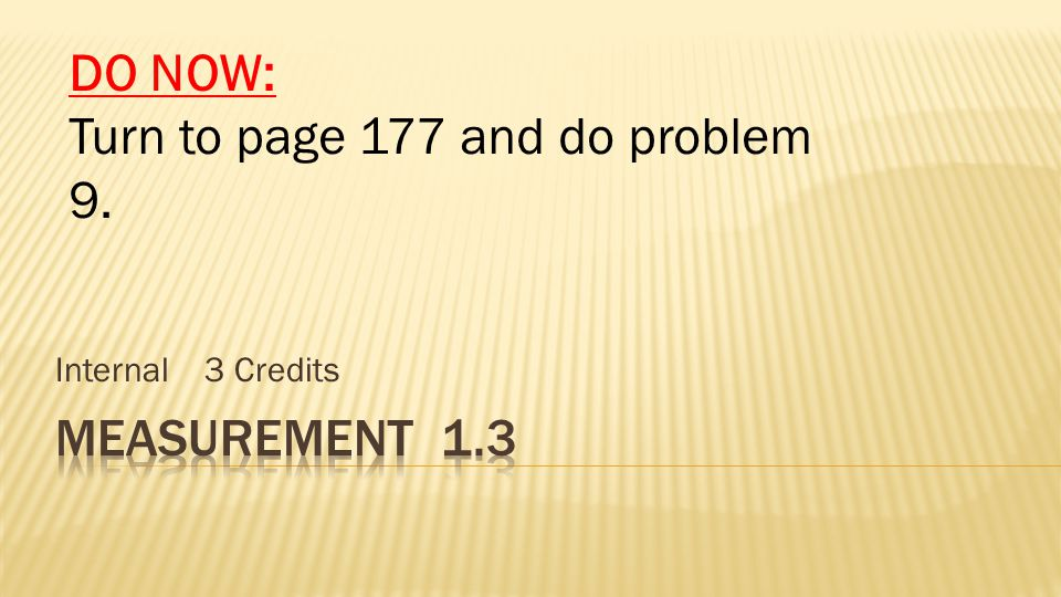  Turn to page 185 and complete the following problems:  1, 3, 4, 5, 6, 11, 12, 16