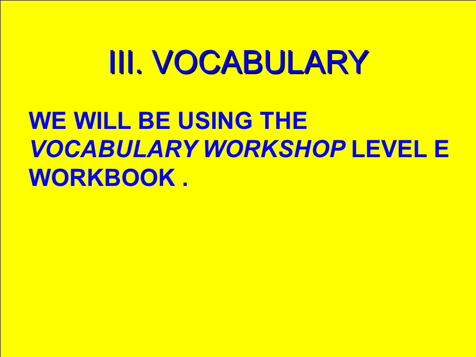 THE USE OF SUBORDINATE CLAUSES AND VERBALS WILL BE THE FOCUS OF NEW INSTRUCTION.