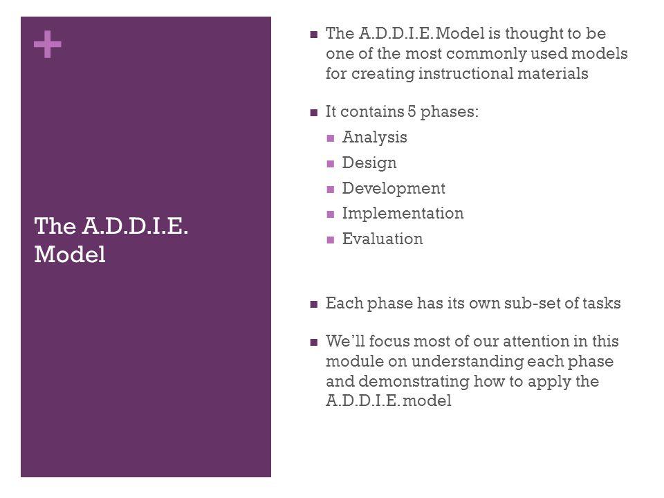 + The A.D.D.I.E.
