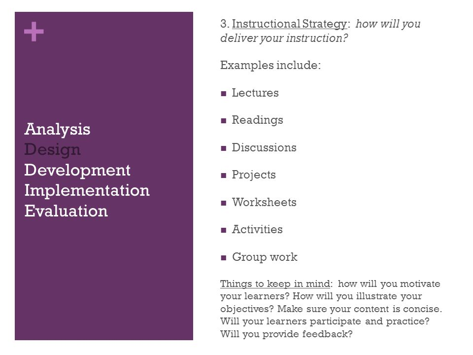 + Analysis Design Development Implementation Evaluation 3.