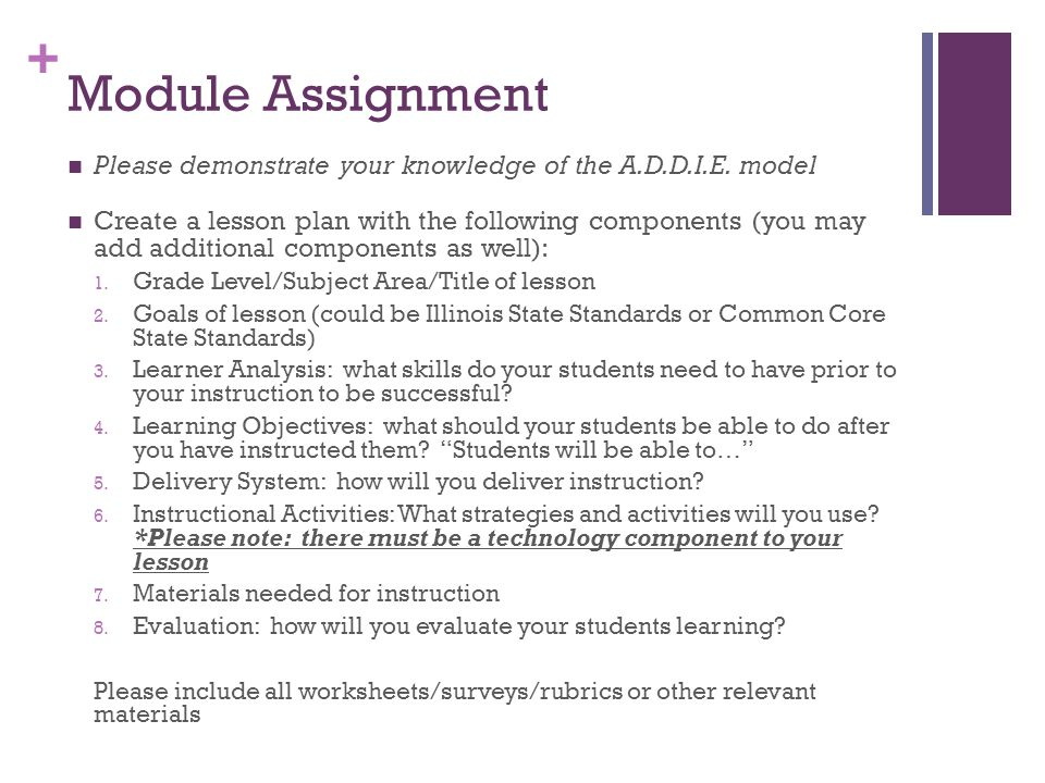+ Module Assignment Please demonstrate your knowledge of the A.D.D.I.E.