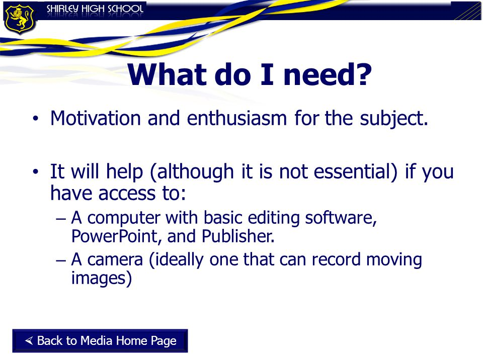 What do I need? Motivation and enthusiasm for the subject. It will help (although it is not essential) if you have access to: – A computer with basic
