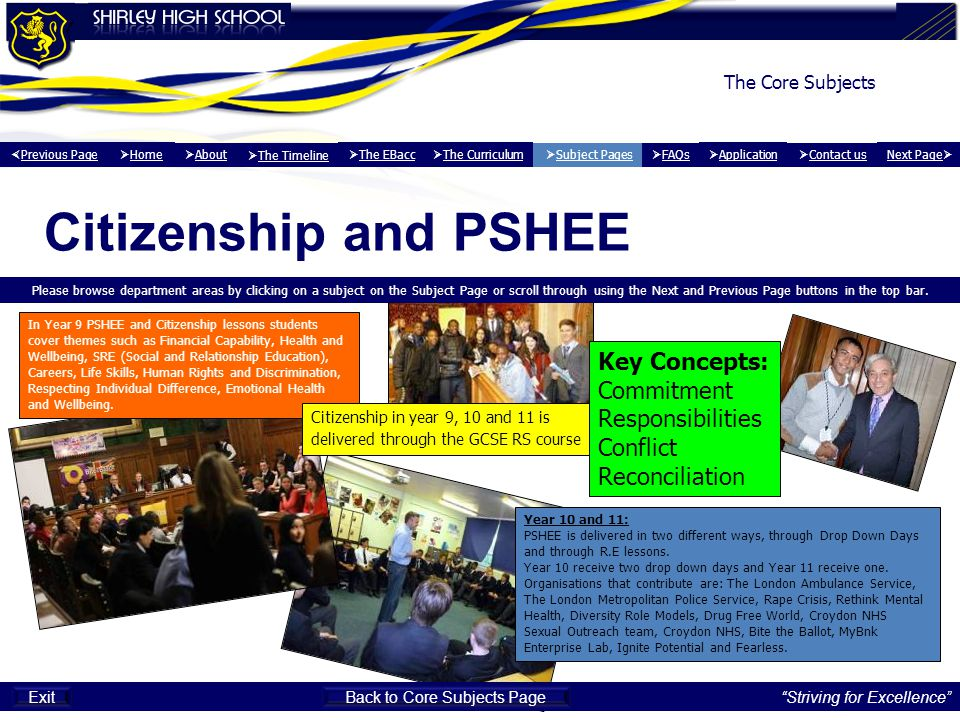 Citizenship and PSHEE Please browse department areas by clicking on a subject on the Subject Page or scroll through using the Next and Previous Page buttons in the top bar.