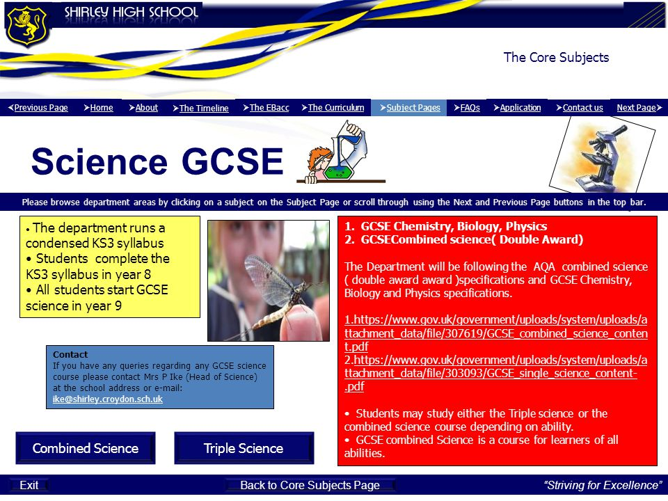 Science GCSE Please browse department areas by clicking on a subject on the Subject Page or scroll through using the Next and Previous Page buttons in