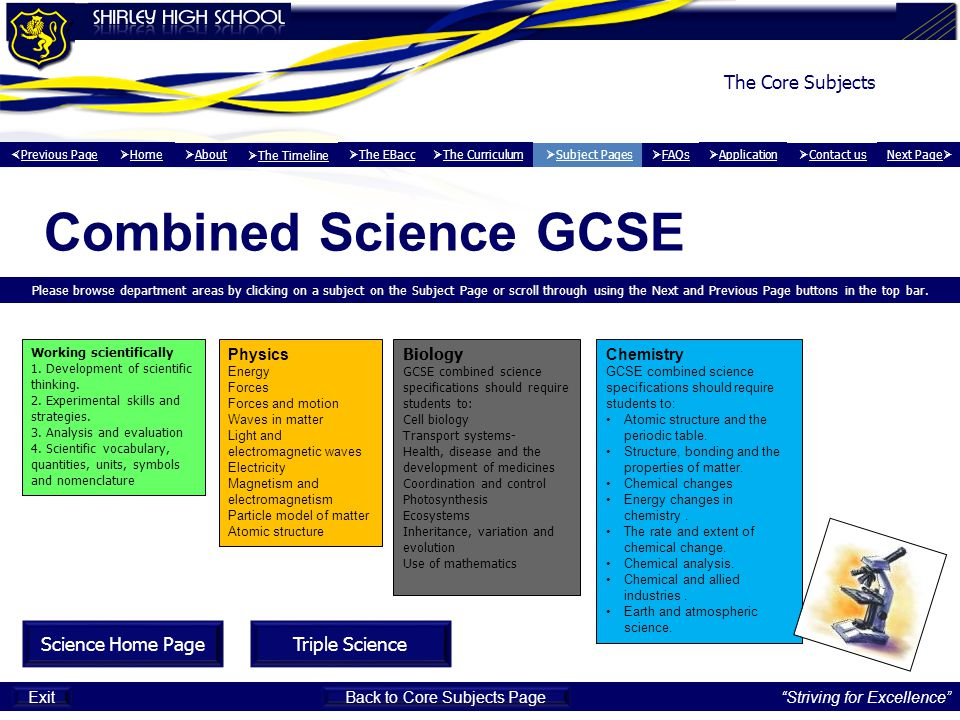Combined Science GCSE Please browse department areas by clicking on a subject on the Subject Page or scroll through using the Next and Previous Page b