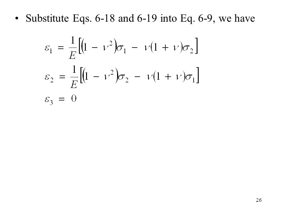 26 Substitute Eqs. 6-18 and 6-19 into Eq. 6-9, we have