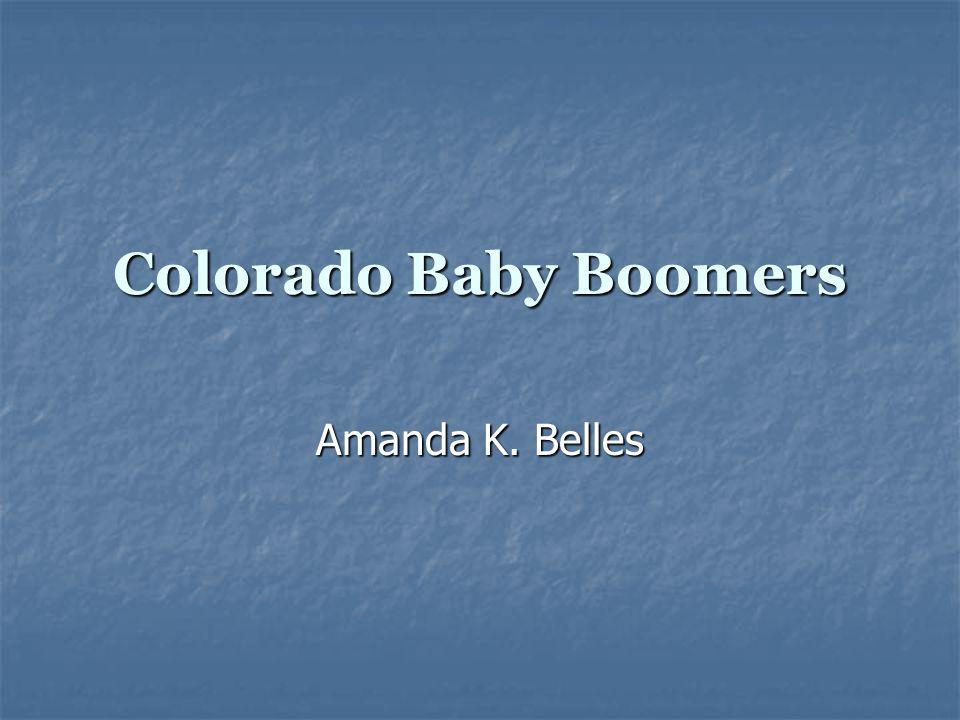Colorado Baby Boomers Amanda K. Belles
