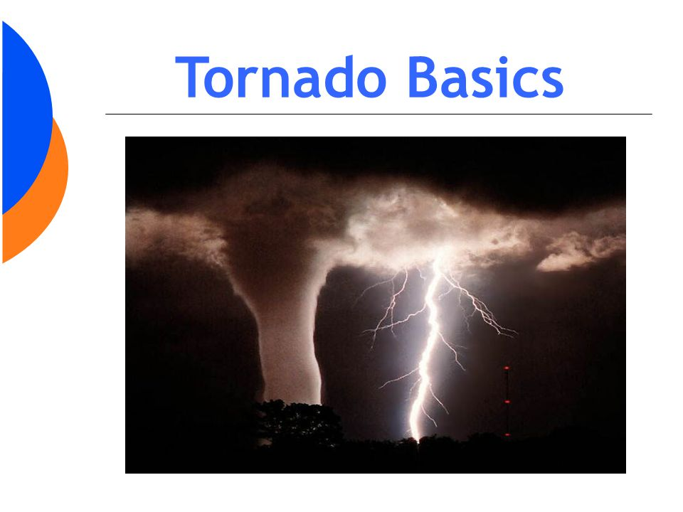 Tornado Basics