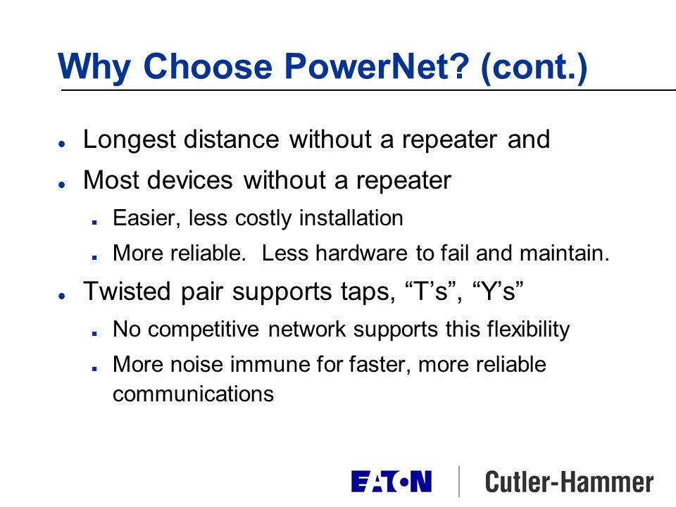Why Choose PowerNet.
