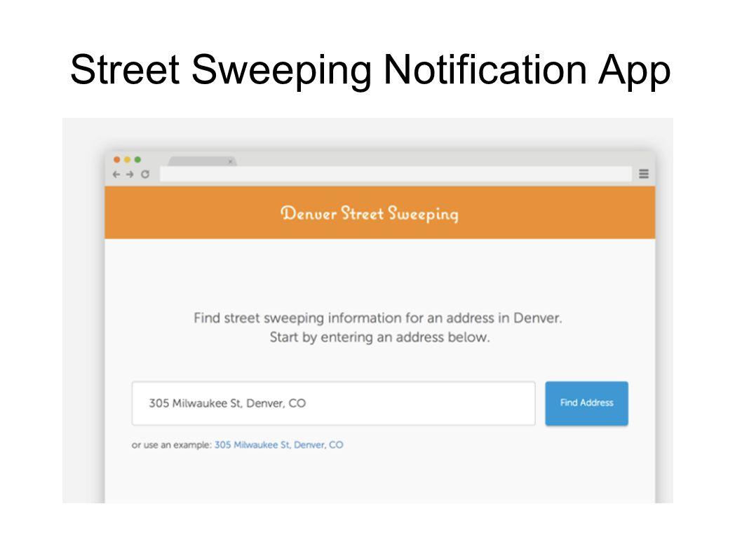 Street Sweeping Notification App