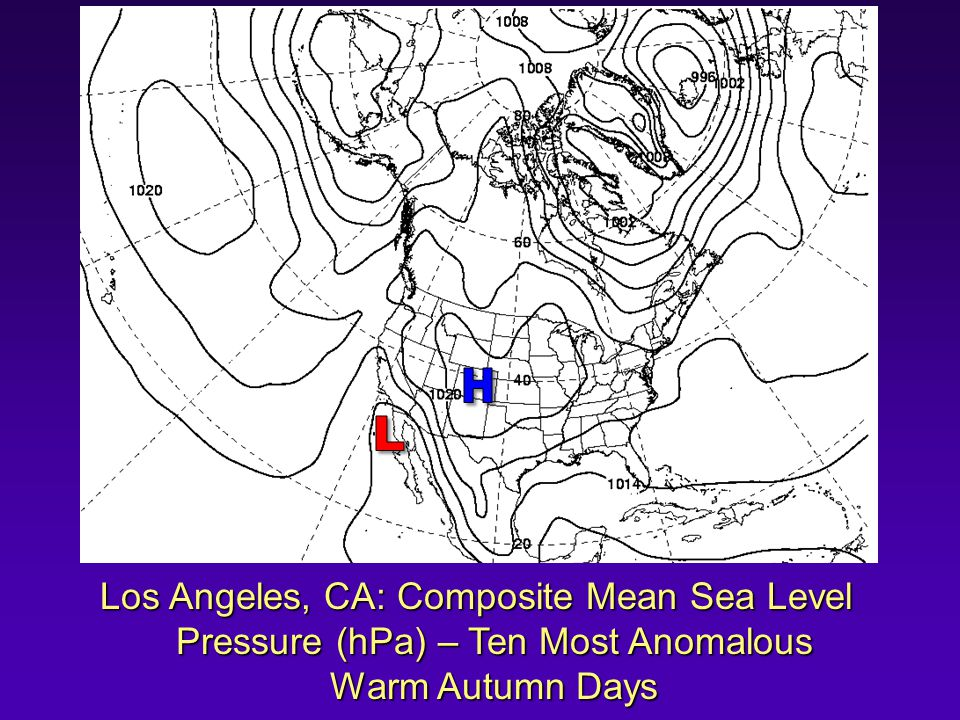Los Angeles, CA: Composite Mean Sea Level Pressure (hPa) – Ten Most Anomalous Warm Autumn Days