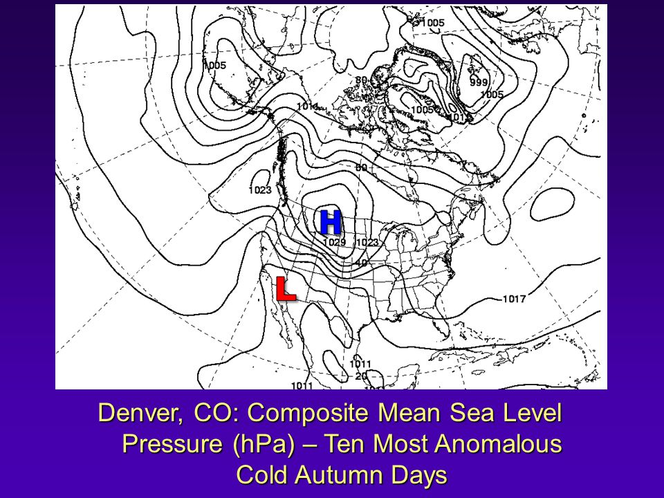 Denver, CO: Composite Mean Sea Level Pressure (hPa) – Ten Most Anomalous Cold Autumn Days