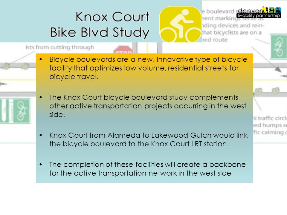 Bicycle boulevards are a new, innovative type of bicycle facility that optimizes low volume, residential streets for bicycle travel. The Knox Court bi