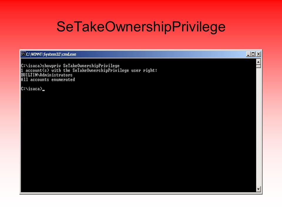 SeTakeOwnershipPrivilege