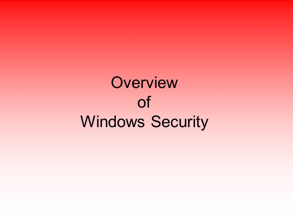 Overview of Windows Security