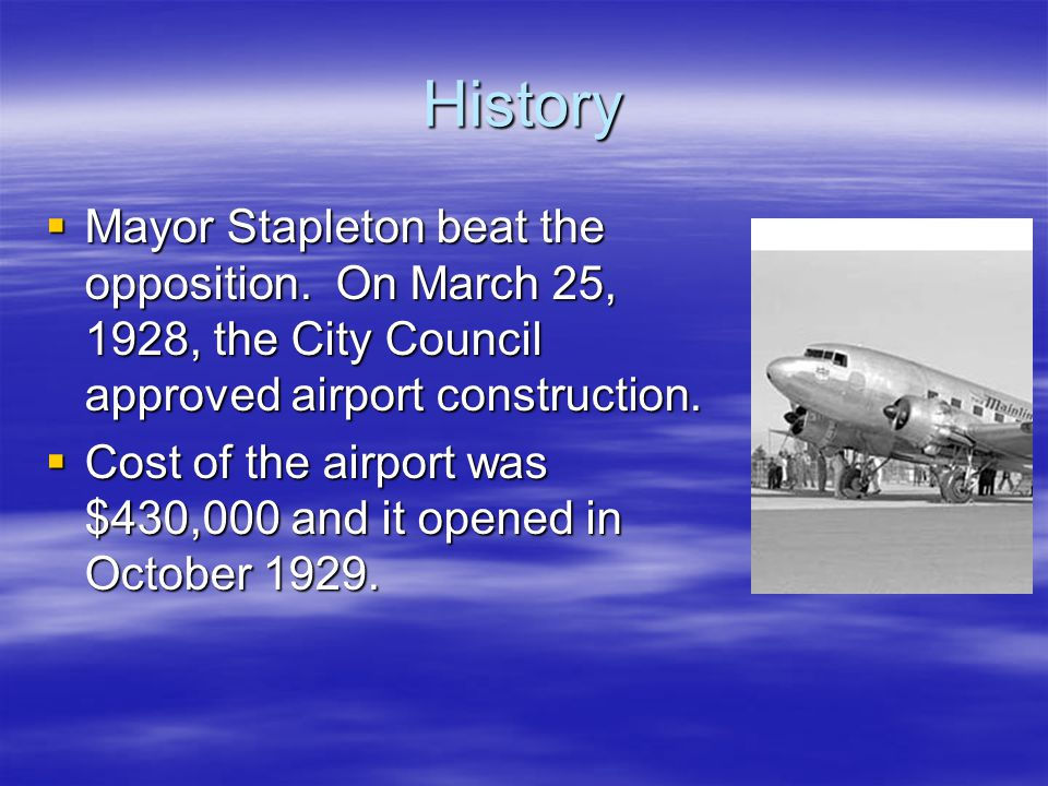 History  Mayor Stapleton beat the opposition.