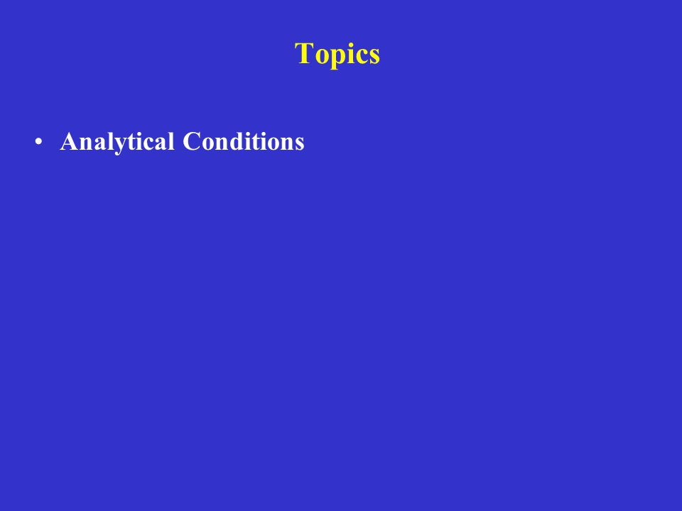 Topics Analytical Conditions