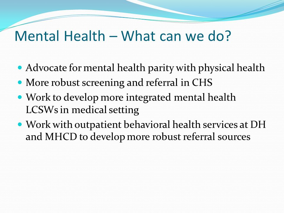 Mental Health – What can we do.