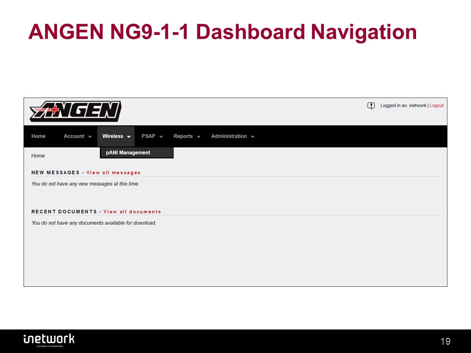 Confidential19Confidential19 ANGEN NG9-1-1 Dashboard Navigation