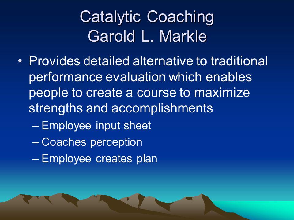 Catalytic Coaching Garold L.