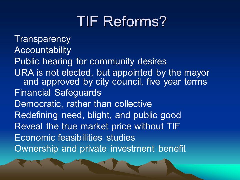 TIF Reforms. TIF Reforms.