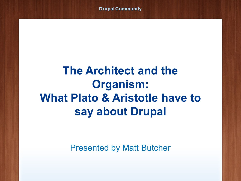 About Matt Web Developer since 1995 Author of seven technical books Actual real-life philosopher http://technosophos.co m Twitter: @technosophos Drupal: mbutcher