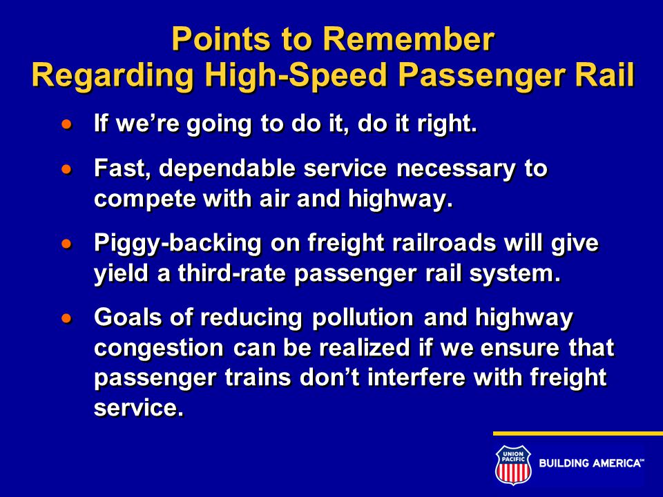 Points to Remember Regarding High-Speed Passenger Rail  If we're going to do it, do it right.