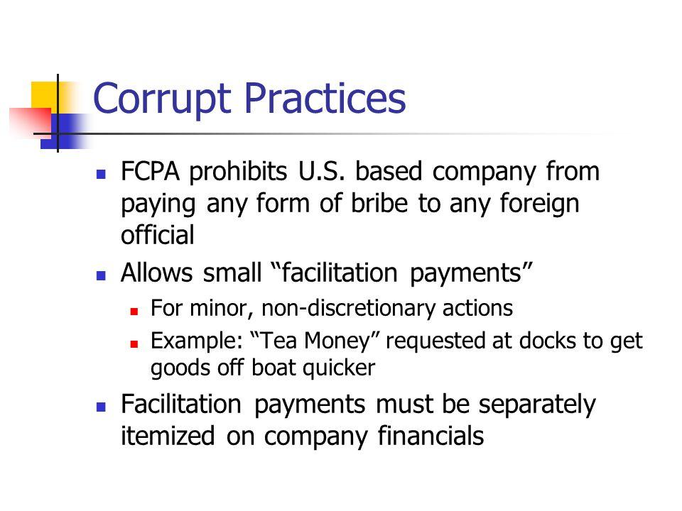 Corrupt Practices FCPA prohibits U.S.