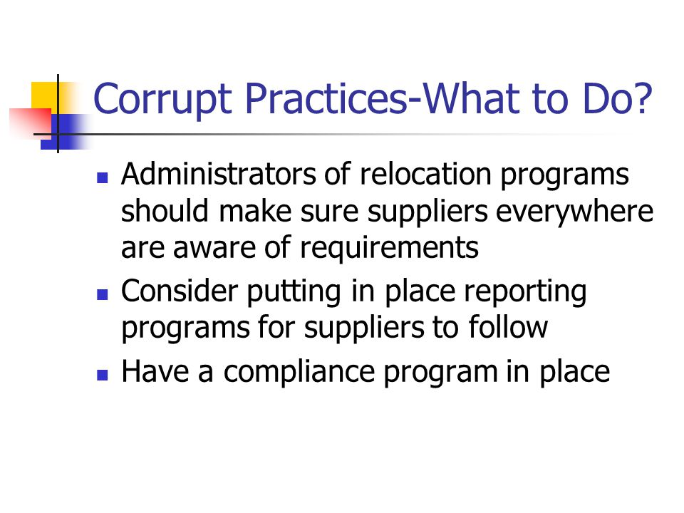 Corrupt Practices-What to Do.