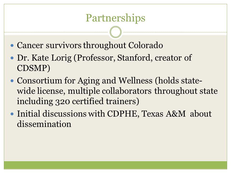 Partnerships Cancer survivors throughout Colorado Dr.