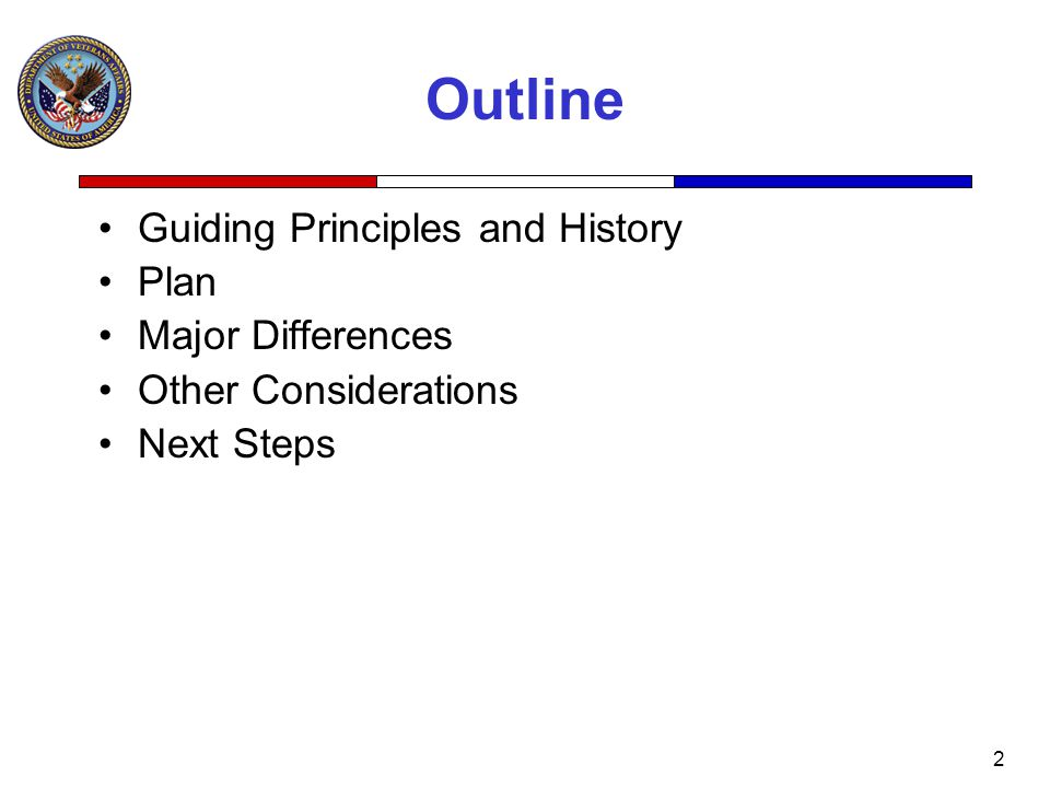 2 Outline Guiding Principles and History Plan Major Differences Other Considerations Next Steps