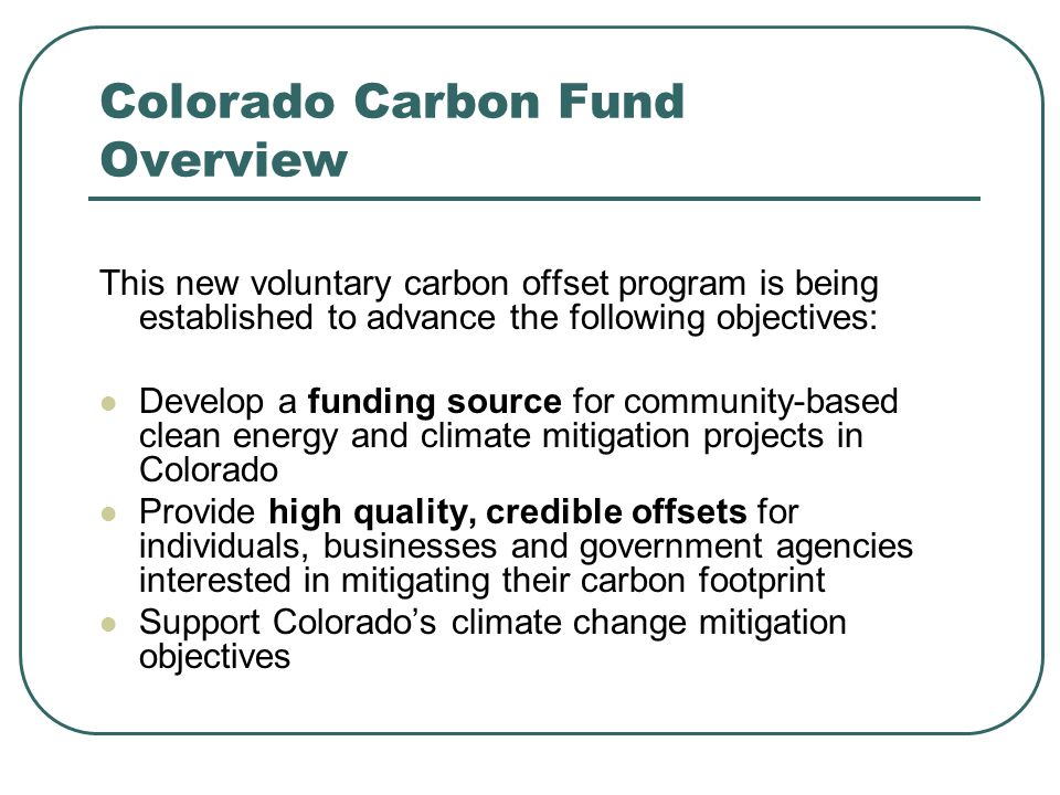 Colorado Communities with Local Energy or Climate Goals Widespread support for local clean energy, but need funding sources.