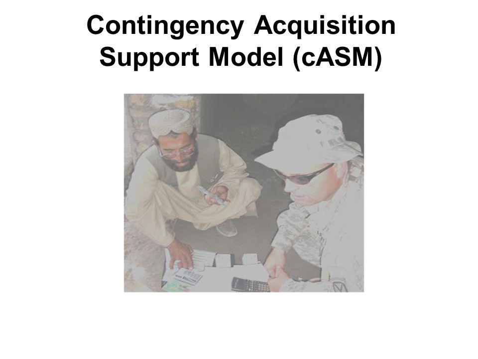 2009 DENVER Contingency Acquisition Support Model (cASM)