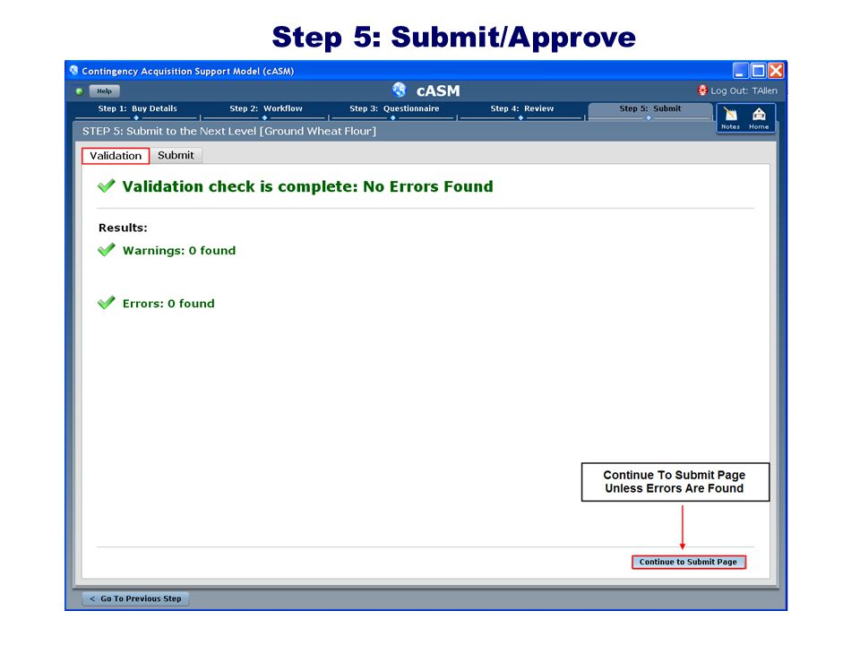 2009 DENVER Step 5: Submit/Approve