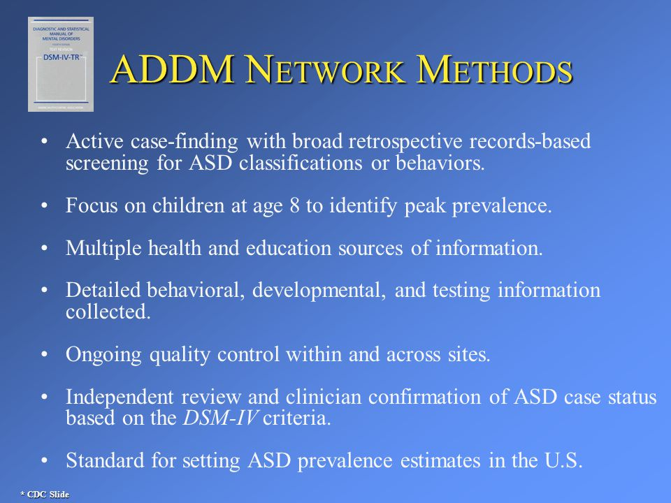 C OLORADO M ONITORING P ROJECT Goal: Determine the prevalence of autism spectrum disorders (ASD) among children who were 8 years of age in 2008.