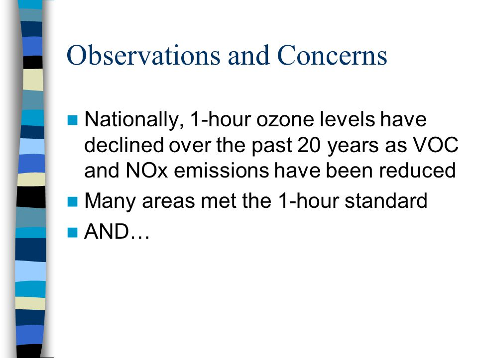 National Trends National 8-hour ozone trends show a 14% decrease in composite 4 th maximum levels over the past 20 years However: –Trends over the past 10 years show a 4% ozone increase while a subset of meteorologically adjusted sites show no change even with decreasing VOCs