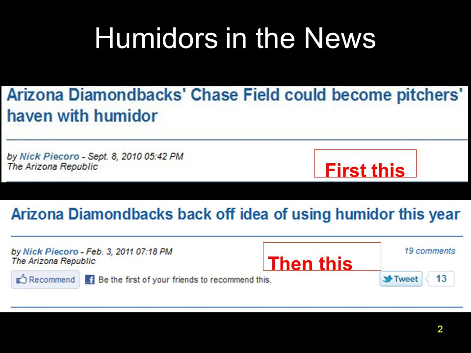Humidors in the News 2 First this Then this