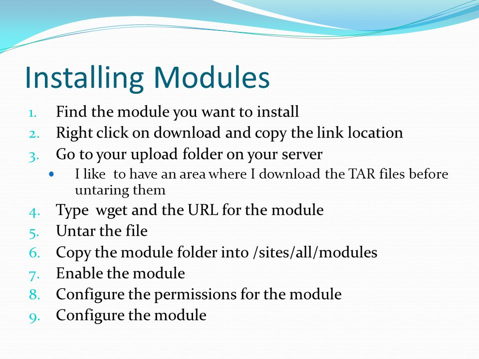 Installing Modules 1. Find the module you want to install 2.