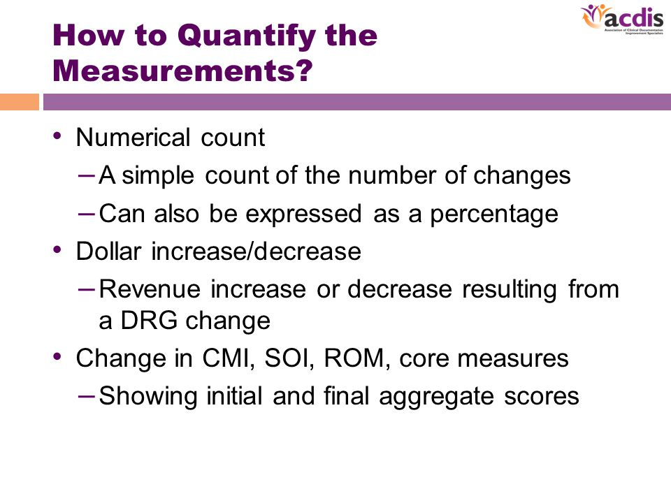 How to Quantify the Measurements.