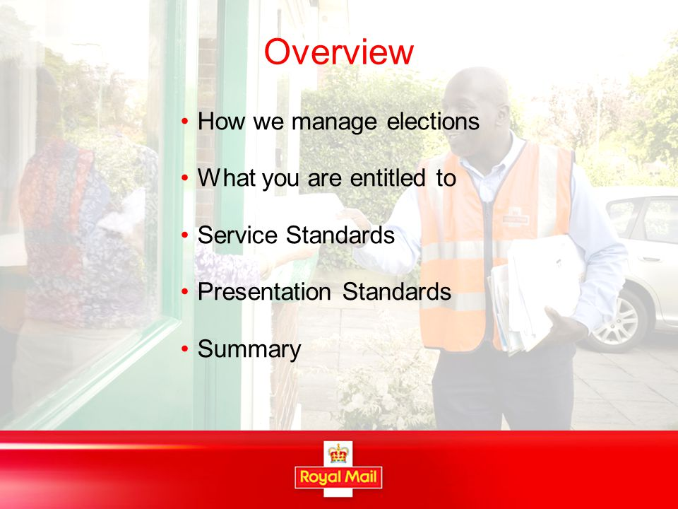 How do we manage elections Dedicated Election Team at N.I.Mail Centre 13 drop –off points National Royal Mail helpline