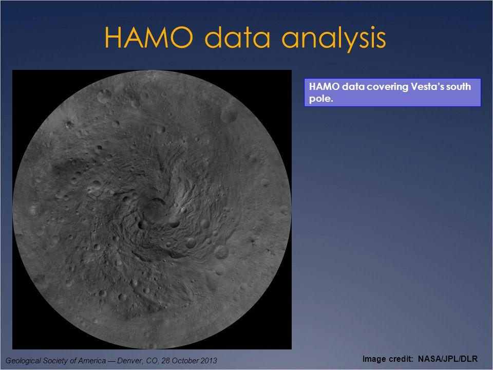 HAMO data analysis Geological Society of America — Denver, CO, 28 October 2013 Image credit: NASA/JPL/DLR HAMO data covering Vesta's south pole.