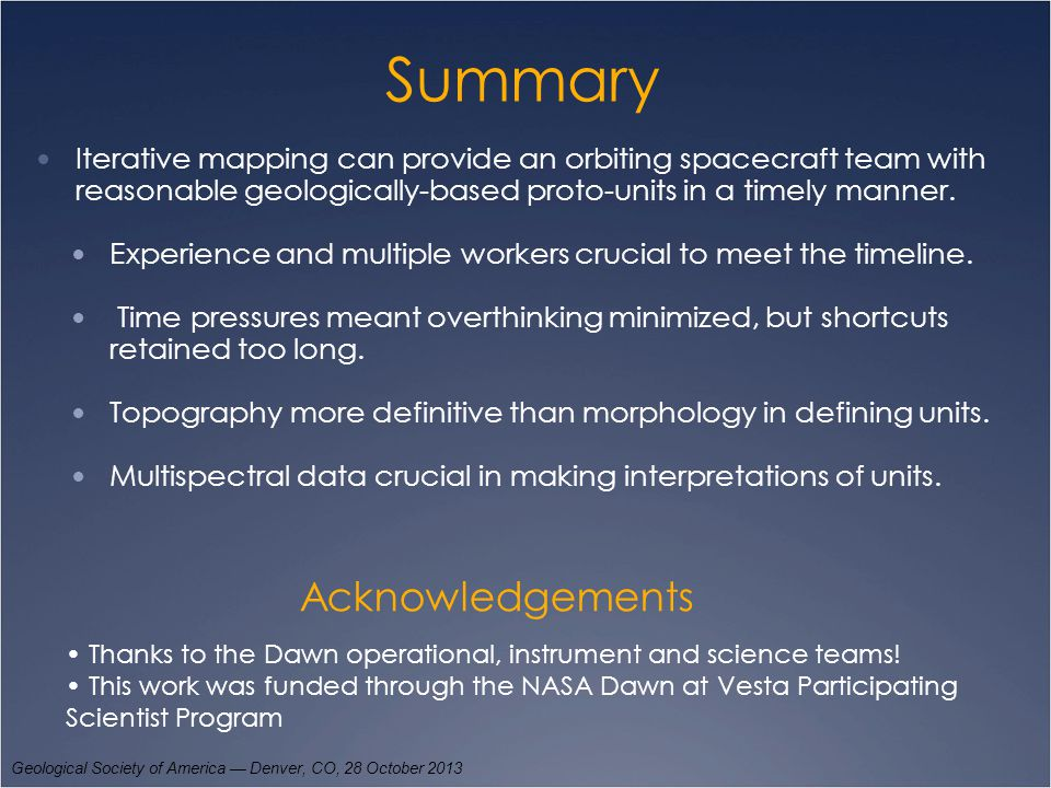 Summary Iterative mapping can provide an orbiting spacecraft team with reasonable geologically-based proto-units in a timely manner. Experience and mu