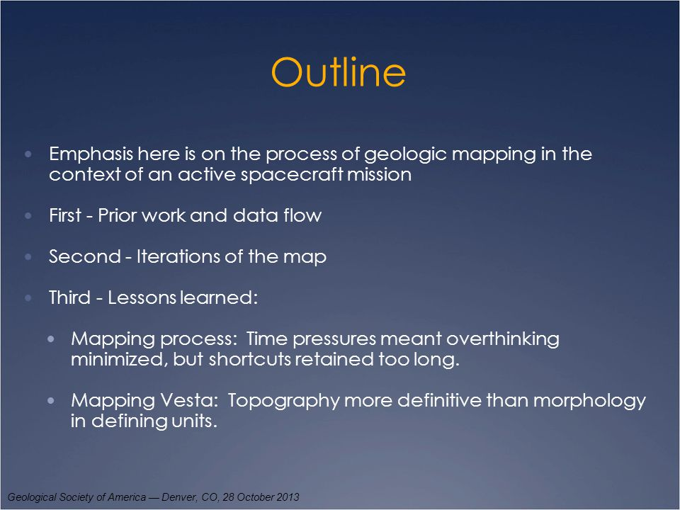 Outline Emphasis here is on the process of geologic mapping in the context of an active spacecraft mission First - Prior work and data flow Second - I