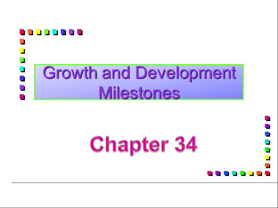 Growth and Development Milestones