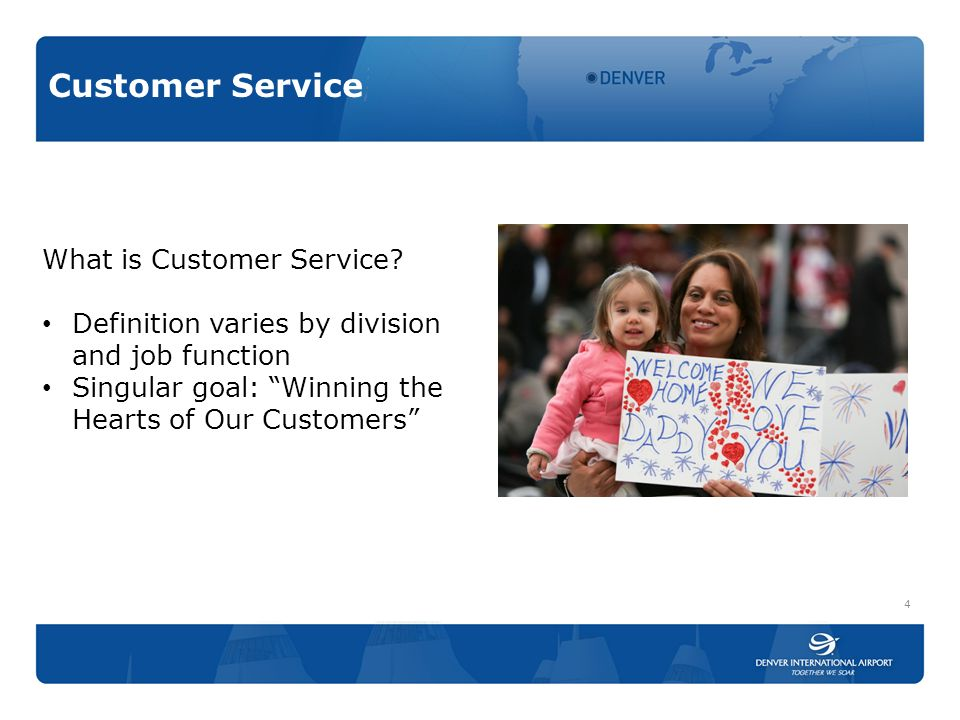 Customer Service What is Customer Service.