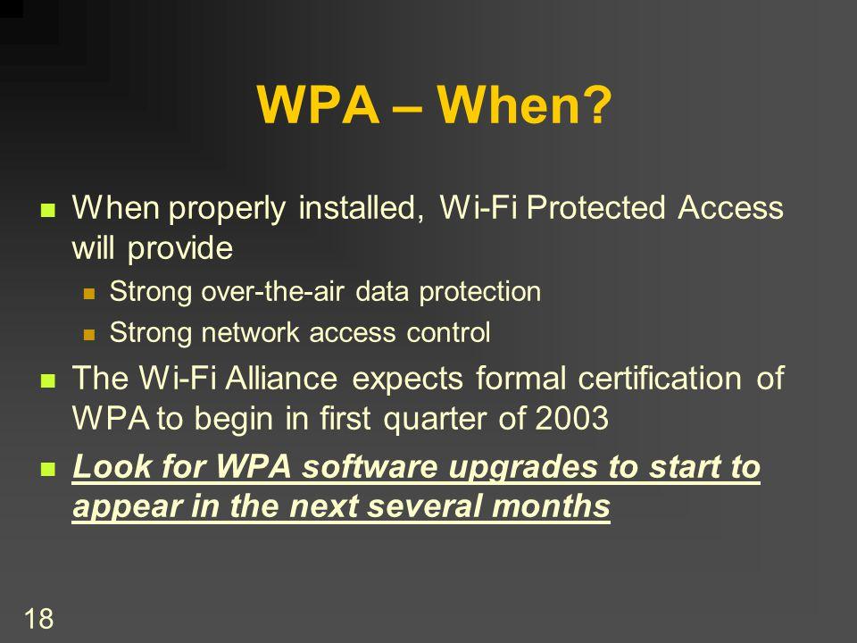 18 WPA – When.