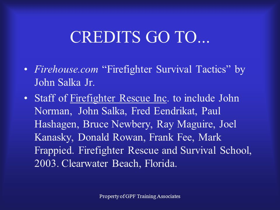 Flagler County Board of Education, Training Division Rapid Intervention and Fire Fighter Safety and Survival By Gerard P. Forte Captain Palm Coast Fir