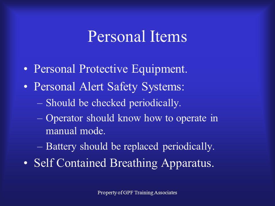 "Property of GPF Training Associates Risk Management Philosophy Alan Brunacini, Fire Chief; Phoenix, Az. –""1 - Risk a lot to save a life"". –""2 - Risk a"