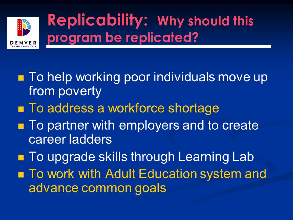 Replicability: Why should this program be replicated.