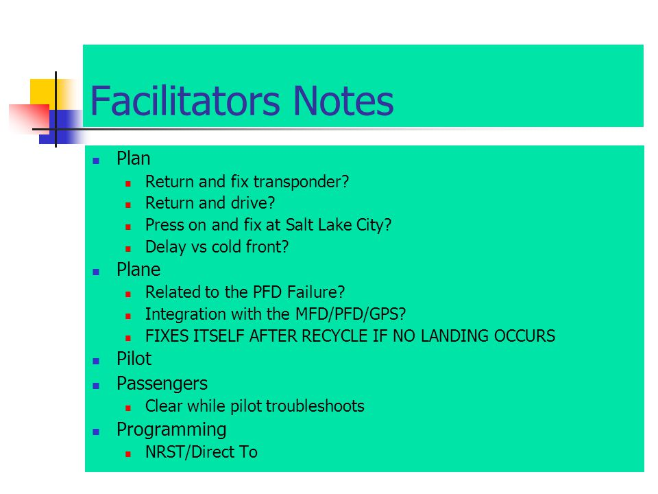 Facilitators Notes Plan Return and fix transponder.
